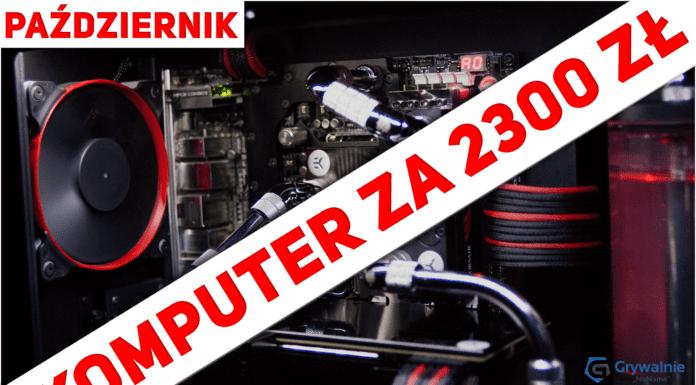 Komputer za 2300 zł
