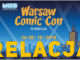 Warsaw Comic Con & Warsaw Games Show