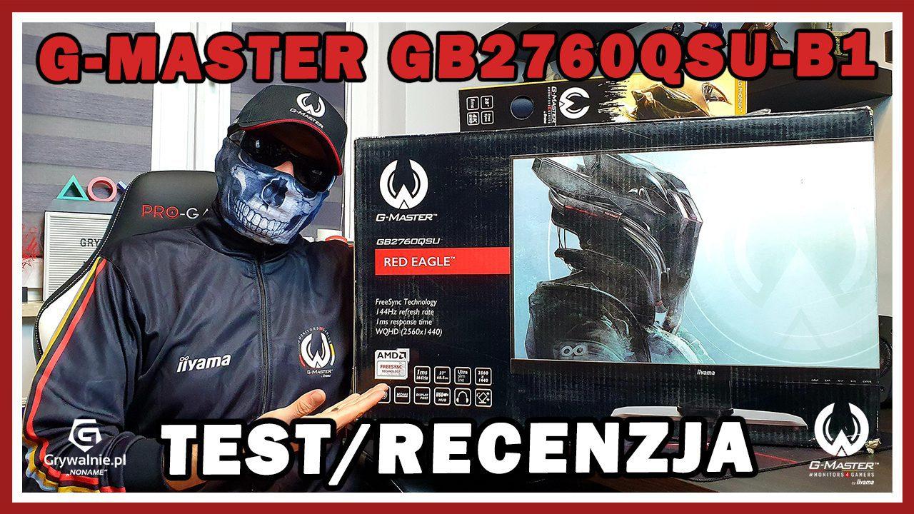 Test monitora iiyama G-Master GB2760QSU-B1. Monitor dla graczy (27